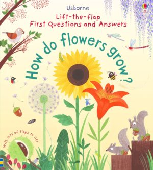 lift-the-flap-questions-and-answers-how-do-flowers-grow