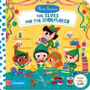 first-stories-the-elves-and-the-shoemaker